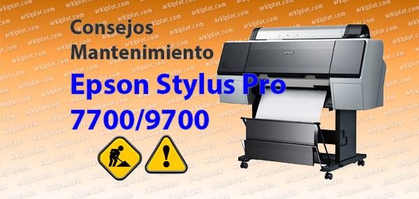 Mantenimiento Epson Stylus Pro 7700/9700